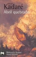 Cover of: Abril Quebrado/ April Wreck
