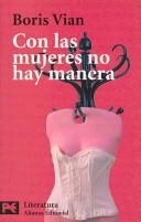 Cover of: Con Las Mujeres No Hay Manera / There is no way with Women