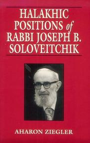 Cover of: Halakhic Positions of Rabbi Joseph B. Soloveitchik