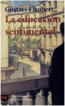 Cover of: La educacion sentimental/ Sentimental Education