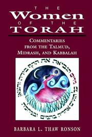 Cover of: women of the Torah | Barbara L. Thaw Ronson