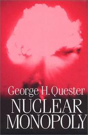 Cover of: Nuclear Monopoly | George H. Quester