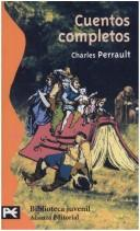 Cover of: Cuentos Completos by Charles Perrault
