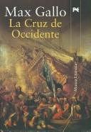 Cover of: La Cruz De Occidente / the Cross of the West (Alianza Literaria)