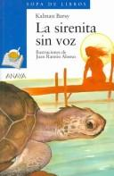 Cover of: La Sirenita Sin Voz / The Little Mermaid Without a Voice (Sopa De Libros / Soup of Books)