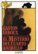 Cover of: Misterio del Cuarto Amarillo