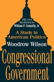 Congressional government by Wilson, Woodrow