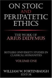 Cover of: On Stoic and Peripatetic Ethics | William Fortenbaugh