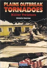 Cover of: Plains outbreak tornadoes: killer twisters