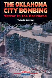 Cover of: The Oklahoma City bombing: terror in the heartland