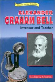 Cover of: Alexander Graham Bell: inventor and teacher