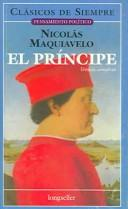 Cover of: El Principe / The Prince (Pensamiento Politico / Political Thought)