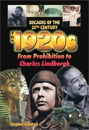 Cover of: The 1920s from Prohibition to Charles Lindbergh (Decades of the 20th Century)