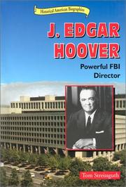 Cover of: J. Edgar Hoover: Powerful FBI Director (Historical American Biographies)