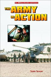 Cover of: The Army in Action (U.S. Military Branches and Careers)