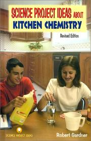 Cover of: Science project ideas about kitchen chemistry