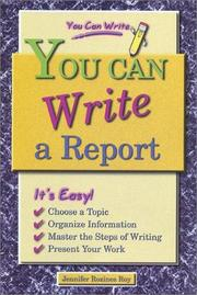 Cover of: You Can Write a Report (You Can Write) | Jennifer Rozines Roy