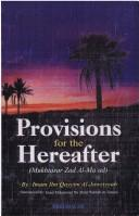 Cover of: Provisions for the hereafter (abridged) =