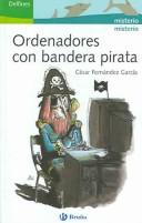 Cover of: Ordenadores con bandera pirata / Computers with Pirate Flag (Delfines / Dolphins)