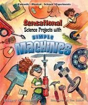 Cover of: Sensational science projects with simple machines