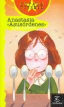 Cover of: Anastasia: Asusordenes