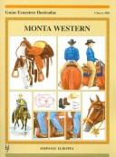 Cover of: Monta Western / Riding Western (Guias Ecuestres Ilustradas / Equestrian Illustraded Guides)