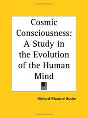 Cover of: Cosmic Consciousness: A Study in the Evolution of the Human Mind