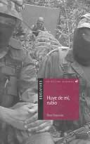 Cover of: Huye De Mi, Rubio