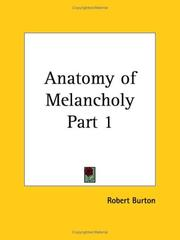 Cover of: Anatomy of Melancholy, Part 1 | Robert Burton