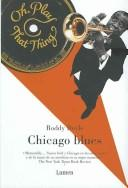 Cover of: Chicago Blues/ Oh, Play That Thing