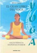Cover of: El Gran Libro Del Yoga