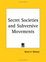 Cover of: Secret Societies and Subversive Movements | Webster, Nesta H.