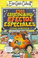 Cover of: Esos Espectaculares Efectos Especiales
