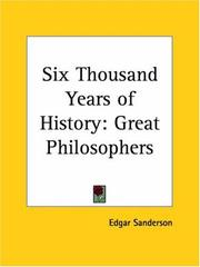 Cover of: Six thousand years of history: Great Philosophers