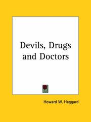 Cover of: Devils, Drugs and Doctors | Howard W. Haggard