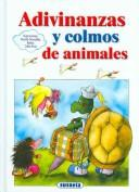 Cover of: Adivinanzas Y Colmos De Animales by Celia Ruiz