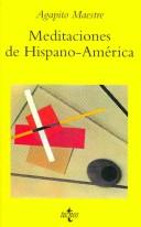 Cover of: Meditaciones De Hispano-America/ Meditations of Hispanic America (Ventana Abierta / Open Window)