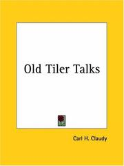 Cover of: Old Tiler Talks | Carl H. Claudy