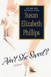 Cover of: Ain't she sweet | Susan Elizabeth Phillips.