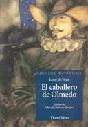Cover of: El caballero de Olmedo / The Knight From Olmedo (Clasicos Hispanicos)