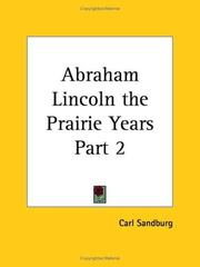 Cover of: Abraham Lincoln the Prairie Years, Part 2