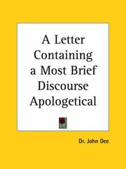 Cover of: A Letter Containing a Most Brief Discourse Apologetical