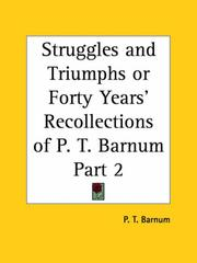 Cover of: Struggles and Triumphs or Forty Years' Recollections of P. T. Barnum, Part 2