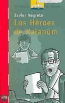 Cover of: Los Heroes De Kalanum