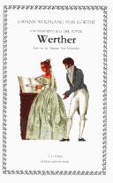 Cover of: Las Desventuras Del Joven Werther/ The Sorrows of Young Werther