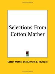 Selections From Cotton Mather by Cotton Mather, Kenneth Ballard Murdock