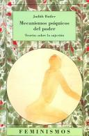Cover of: Mecanismos psiquicos del poder / The Psychic Life of Power
