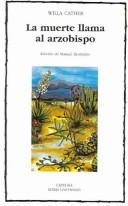 Cover of: La Muerte Llama al Arzobispo / Death Comes for the Archbishop