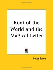 Cover of: Root of the World and the Magical Letter