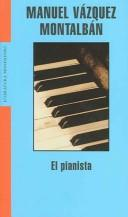 Cover of: El Pianista / The Pianist (Literatura Mondadori)